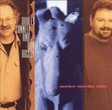 Another Saturday Night by Dudley Connell & Don Rigsby COUNTRY MUSIC CD!