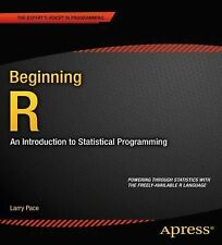 Beginning R: An Introduction to Statistical Programming (Expert's Voice in Prog