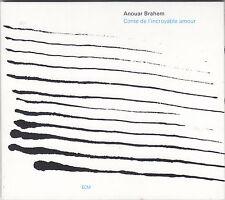 ANOUAR BRAHEM - conte de l'incroyable amour CD