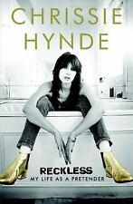 Reckless : My Life As a Pretender signed by Chrissie Hynde 1st ed. Hardcover