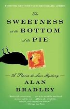 The Sweetness at the Bottom of the Pie: A Flavia de Luce Mystery Bradley, Alan