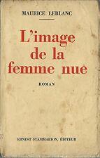 EO 1934 MAURICE LEBLANC + RARISSIME DÉDICACE : L'IMAGE DE LA FEMME NUE