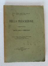 Matteo Galdi DELLA PRESCRIZIONE v3 Trattato di diritto civile e commerciale 1907