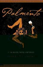 At Table: Palmento : A Sicilian Wine Odyssey by Robert V. Camuto (2012,...
