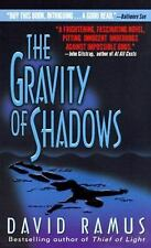 The Gravity of Shadows: A Novel by Ramus, David, Good Book