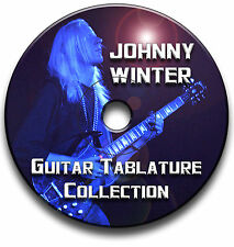 JOHNNY WINTER BLUES ROCK GUITAR TABS TABLATURE SONG BOOK SOFTWARE CD