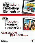 Adobe Photoshop Elements 4.0 and Premiere Elements 2.0 by Adobe Creative