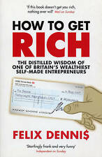 How to Get Rich, Dennis, Felix Self Help Book Make Money