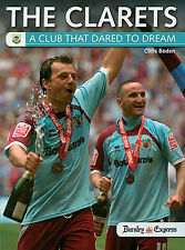 The Clarets - A Club that Dared to Dream - Burnley FC 2009 Championship Play-off