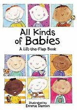 All Kinds of Babies: A Lift-the-Flap Book with Mobile by Tango Books...