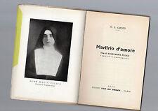 martirio d amore - vita di suor maria felice  terziaia cappuccina - m.d.capozzi