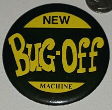 BUG OFF BUTTON PIN VTG Vintage New Insect Repellant Raid Hippie Ad patch poster