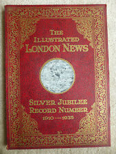 THE ILLUSTRATED LONDON NEWS SILVER JUBILEE RECORD NUMBER 1910 - 1935 SOUVENIR
