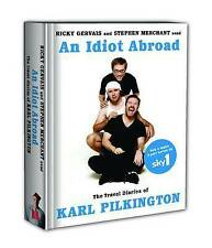 An Idiot Abroad: The Travel Diaries of Karl Pilkington by Karl Pilkington, Steph