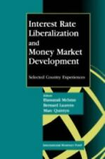 Interest Rate Liberalization and Money Market Development: Selected Co-ExLibrary