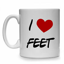 NEW I LOVE FEET MUG.11oz  FOOT LOVER FETISH JOKE CUP GIFT PRESENT