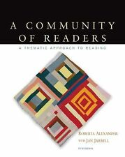 A Community of Readers: A Thematic Approach to Reading by Alexander, Roberta, J