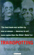 Trainspotting, Welsh, Irvine Paperback Book