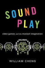 Sound Play: Video Games and the Musical Imagination (Oxford Music  Media)