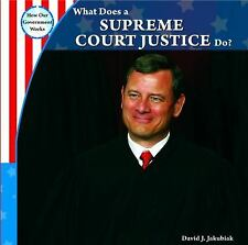 What Does a Supreme Court Justice Do? (How Our Government Works)-ExLibrary