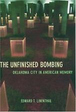Acc, The Unfinished Bombing: Oklahoma City in American Memory, Linenthal, Edward