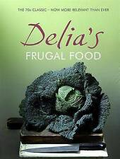 DELIA'S FRUGAL FOOD, DELIA SMITH (HARDBACK EDITION) - BRAND NEW RRP £17.99