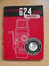 Instructions cine movie camera BELL & HOWELL 624 MONTEREY guide