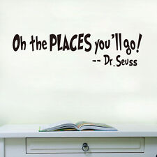 Dr Seuss Oh The Places You will Go Wall Quotes Sticker Decals Vinyl Arts Decor