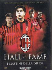 HALL OF FAME - I MASTINI DELLA DIFESA DEL MILAN - DVD NUOVO - EDIZIONE GAZZETTA