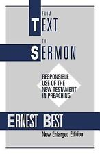 From Text to Sermon by Ernest E. Best and Ernest Best (2001, UK-Paperback)