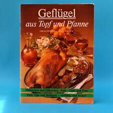 Geflügel aus Topf und Pfanne | Ente Gans Pute | Verlag für die Frau DDR 1988 C