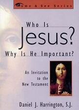 The Come and See: Who Is Jesus? Why Is He Important? : An Invitation to the...