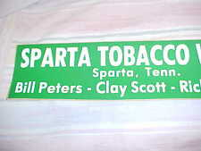 ~VINTAGE ORIGINAL SPARTA TENN TOBACCO WAREHOUSE SIGN / STICKER~NOS~MINT~TN~OLD~~