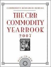 The CRB Commodity Yearbook 2007, with CD-ROM-ExLibrary