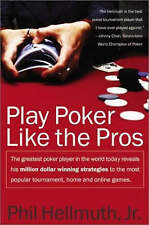 Play Poker Like the Pros ( HarperResource Books), Phil Hellmuth Paperback Book