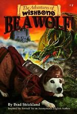 The Adventures of Wishbone: Be a Wolf! No. 1 by Brad Strickland (1997,...