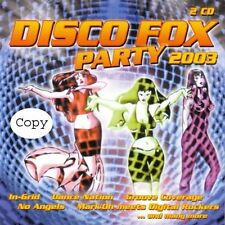 Disco Fox Party 2003 (#zyx81504) Dance Nation, Groove Coverage, In-Grid.. [2 CD]