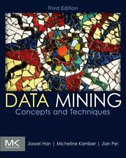 Data Mining : Concepts and Techniques 3rd Int'l Edition