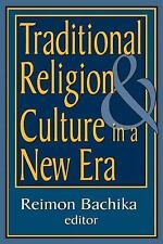 NEW - Traditional Religion and Culture in a New Era
