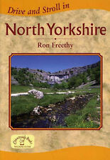 DRIVE AND STROLL IN NORTH YORKSHIRE by RON FREETHY P/B 2005 - VGC