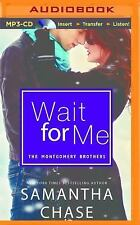 The Montgomery Brothers: Wait for Me 1 by Samantha Chase (2015, MP3 CD,...