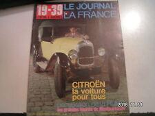 **c Le Journal de la France 19-39 L'entre 2 guerres n°89 Citroën / la RUHR