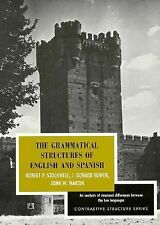 Contrastive Structure Ser.: The Grammatical Structures of English and Spanish...