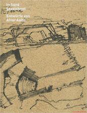 Fachbuch In Sand gezeichnet, Entwürfe von Alvar Aalto, informative Übersicht NEU