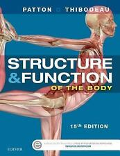 Structure and Function of the Body - Softcover by Kevin T. Patton and Gary A....