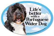 """Life's better with a Portuguese Water Dog 6"""" x 4"""" Oval Magnet Made in the USA"""