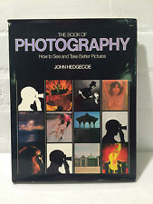 The Book of Photography: The Complete Guide to Becoming a Better Photographer