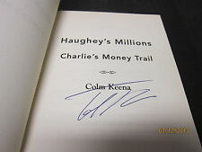 HAUGHEY'S MILLIONS CHARLIE'S MONEY TRAIL COLM KEENA SIGNED 2001 PAPERBACK