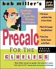Bob Miller's Clueless Ser.: Bob Miller's Calc for the Clueless - Precalc by...