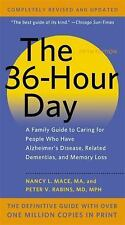 The 36-Hour Day: A Family Guide to Caring for People Who Have Alzheimer Disease,
